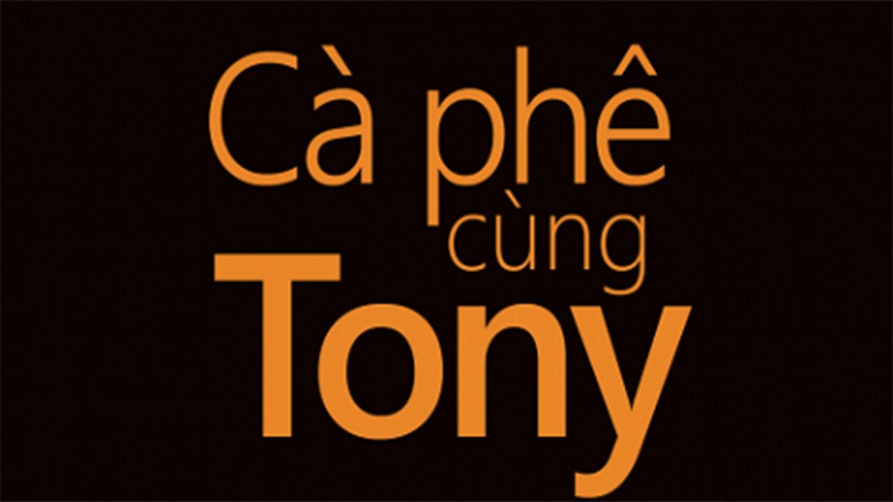 Tony Buổi Sáng: Tản mạn về cà phê quốc tế