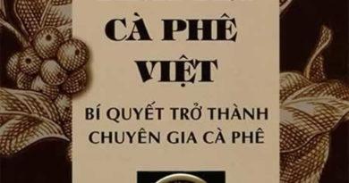 """Sách mới: """"Tình Yêu Cà Phê Việt – Bí Quyết Trở Thành Chuyên Gia Cà Phê"""""""